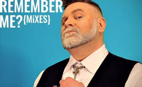 Remember Me? (Mixes)